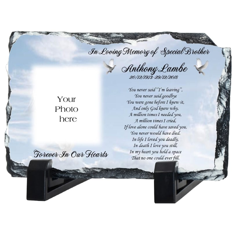 Remembrance slate – You never said Goodbye