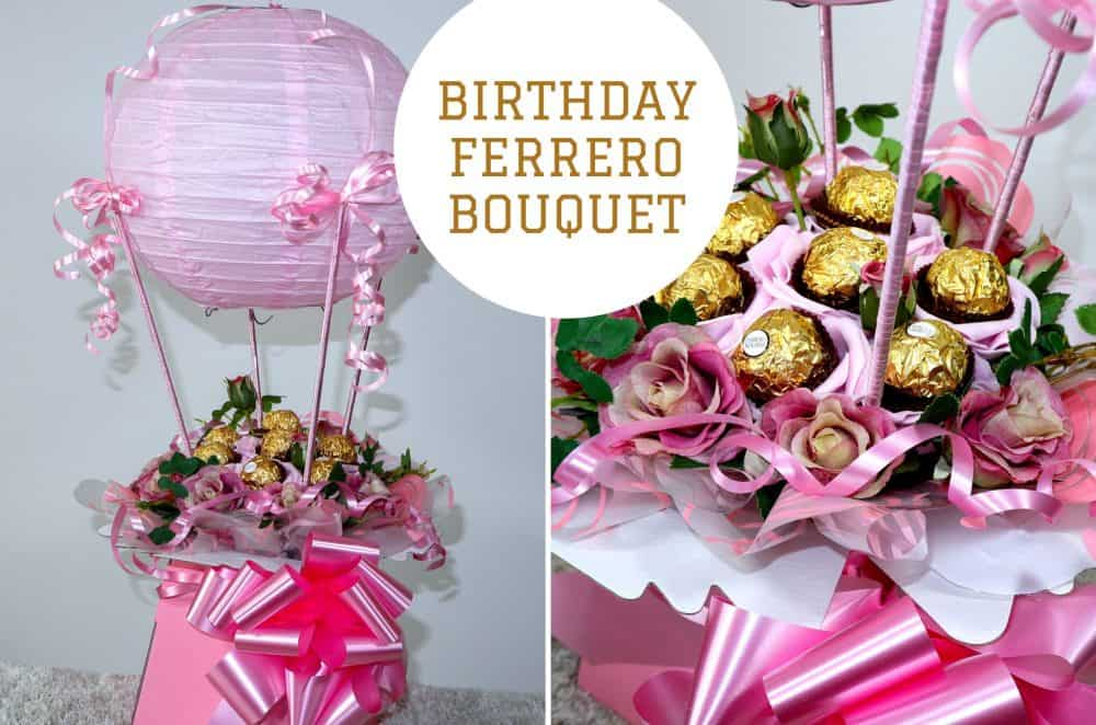 BIRTHDAY GIFT – AIR BALLOON & Flowers & Ferrero